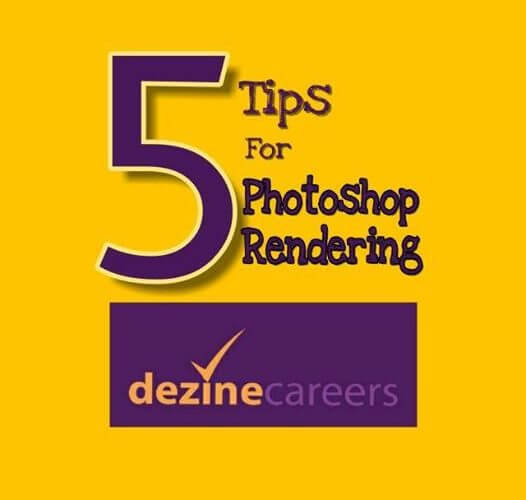 5 Tips for Photoshop Rendering